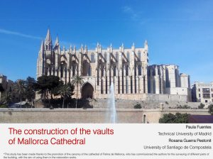 Modelling Medieval Vaults London Mallorca Cathedral